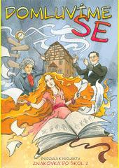 Domluvíme se : brožura k projektu Znakovka do škol 2 (odkaz v elektronickém katalogu)