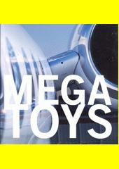 Megatoys  (odkaz v elektronickém katalogu)