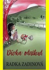 Dívka odnikud  (odkaz v elektronickém katalogu)