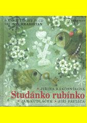 Studánko, rubínko  (odkaz v elektronickém katalogu)