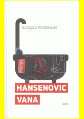 Hansenovic vana  (odkaz v elektronickém katalogu)