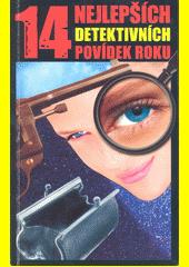 14 nejlepších detektivních povídek roku (odkaz v elektronickém katalogu)