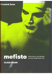 Mefisto : román jedné kariéry  (odkaz v elektronickém katalogu)