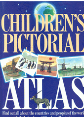 Children's pictorial atlas  (odkaz v elektronickém katalogu)