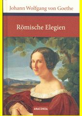 Römische Elegien : Venezianische Epigramme  (odkaz v elektronickém katalogu)