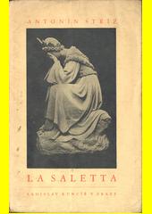 La Saletta : zjevení Matky Boží 19. září 1846 : význam veliké zvěsti a její ohlas  (odkaz v elektronickém katalogu)