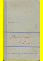 Blahoslavená Zdislava  (odkaz v elektronickém katalogu)