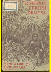Z přítmí pralesa : výzkumná cesta k Semanům v Zadní Indii. 1. díl  (odkaz v elektronickém katalogu)