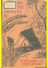Z přítmí pralesa : výzkumná cesta k Semanům v Zadní Indii. 2. díl  (odkaz v elektronickém katalogu)