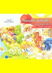 Národní pohádky pro malé děti (odkaz v elektronickém katalogu)
