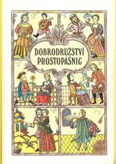 Dobrodružství prostopášnic, aneb, Kratochvilné skládání ze svaté Rusi - mátušky  (odkaz v elektronickém katalogu)