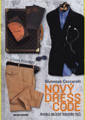 Nový dress code : pravidla oblékání moderního muže  (odkaz v elektronickém katalogu)