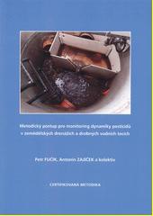 Metodický postup pro monitoring dynamiky pesticidů v zemědělských drenážích a drobných vodních tocích  (odkaz v elektronickém katalogu)