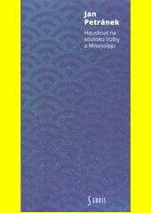 Hausboat na soutoku Volhy a Mississippi ; Noční verše z kotelny  (odkaz v elektronickém katalogu)