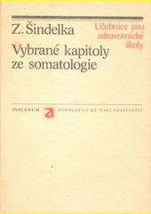 Vybrané kapitoly ze somatologie : [učebnice pro střední zdravotnické školy]  (odkaz v elektronickém katalogu)
