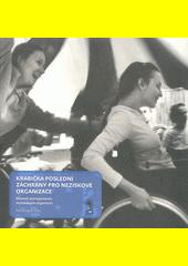Krabička poslední záchrany pro neziskové organizace : manuál managementu neziskových organizací  (odkaz v elektronickém katalogu)