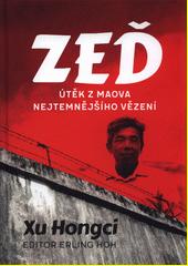 Zeď : útěk z Maova nejtemnějšího vězení  (odkaz v elektronickém katalogu)