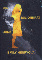 Milionkrát June  (odkaz v elektronickém katalogu)