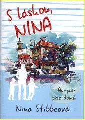 S láskou Nina : au-pair píše domů  (odkaz v elektronickém katalogu)