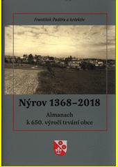 Nýrov 1368-2018 : almanach k 650. výročí trvání obce  (odkaz v elektronickém katalogu)