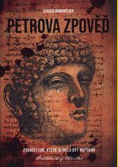 Petrova zpověď  (odkaz v elektronickém katalogu)