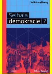 Selhala demokracie?  (odkaz v elektronickém katalogu)