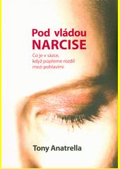 Pod vládou Narcise : co je v sázce, když popřeme rozdíl mezi pohlavími  (odkaz v elektronickém katalogu)