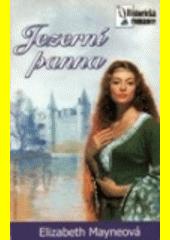 Jezerní panna  (odkaz v elektronickém katalogu)