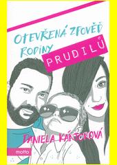 Otevřená zpověď rodiny Prudilů  (odkaz v elektronickém katalogu)