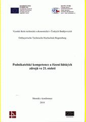 Podnikatelské kompetence a řízení lidských zdrojů ve 21. století : sborník z konference (odkaz v elektronickém katalogu)