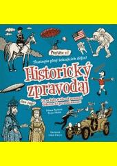Historický zpravodaj : tlustopis plný šokujících dějin!  (odkaz v elektronickém katalogu)