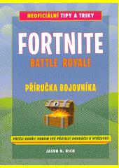 Fortnite battle royale : příručka bojovníka  (odkaz v elektronickém katalogu)