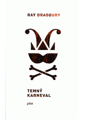 Temný karneval  (odkaz v elektronickém katalogu)