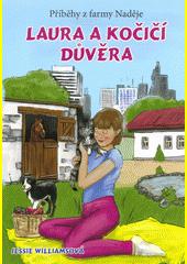 Laura a kočičí důvěra  (odkaz v elektronickém katalogu)