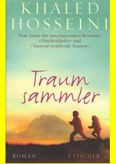 Traumsammler : Roman  (odkaz v elektronickém katalogu)