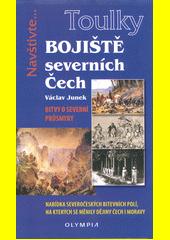 Bojiště severních Čech : bitvy o severní průsmyky  (odkaz v elektronickém katalogu)