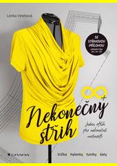 Nekonečný střih : trička, halenky, tuniky, šaty : jeden střih pro nekonečně možností  (odkaz v elektronickém katalogu)