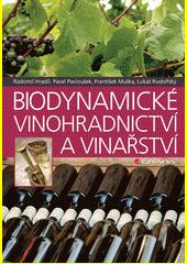 Biodynamické vinohradnictví a vinařství  (odkaz v elektronickém katalogu)
