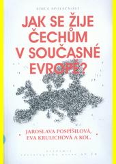 Jak se žije Čechům v současné Evropě?  (odkaz v elektronickém katalogu)