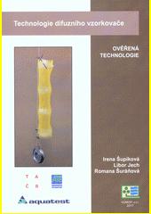 Technologie difuzního vzorkovače : ověřená technologie  (odkaz v elektronickém katalogu)
