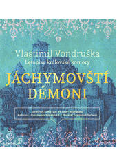 Jáchymovští démoni  (odkaz v elektronickém katalogu)