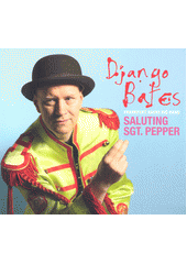 Saluting Sgt. Pepper  (odkaz v elektronickém katalogu)