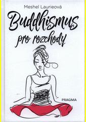 Buddhismus pro rozchody  (odkaz v elektronickém katalogu)