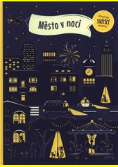 Město v noci  (odkaz v elektronickém katalogu)