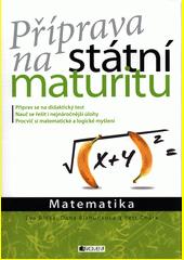 Příprava na státní maturitu. Matematika  (odkaz v elektronickém katalogu)