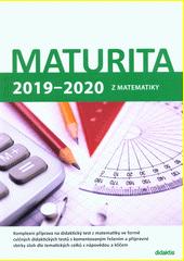 Maturita 2019-2020 z matematiky  (odkaz v elektronickém katalogu)