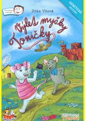 Výlet myšky Toničky : genetická metoda  (odkaz v elektronickém katalogu)