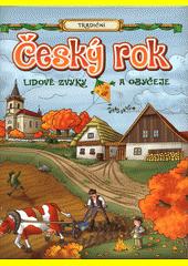 Český rok včera a dnes  (odkaz v elektronickém katalogu)