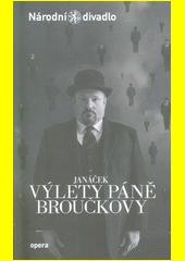 Janáček, Výlety páně Broučkovy (odkaz v elektronickém katalogu)