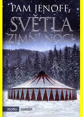 Světla zimní noci  (odkaz v elektronickém katalogu)